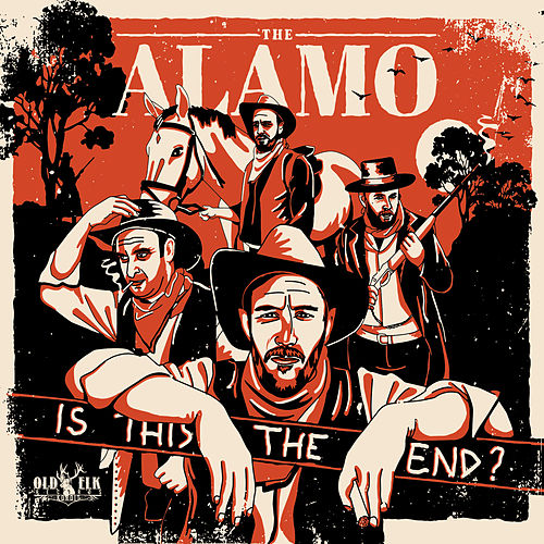 Is This the End? de Alamo