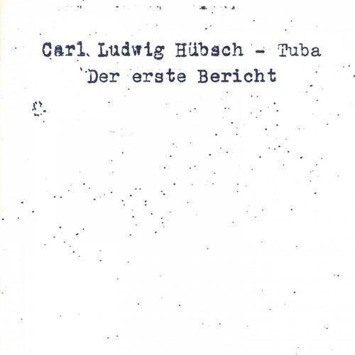 Der Erste Bericht van Carl Ludwig Hübsch