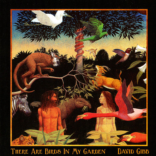 There Are Birds in My Garden von David Gibb