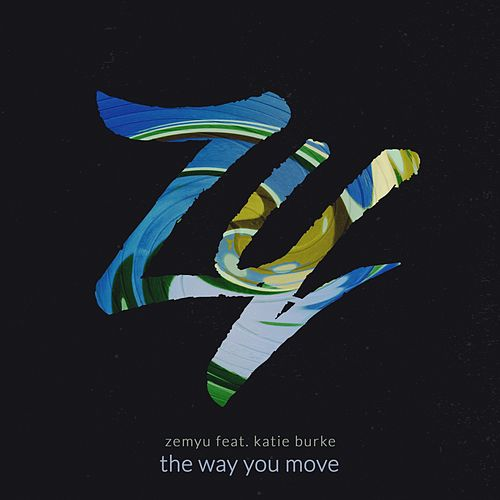 The Way You Move by Zemyu
