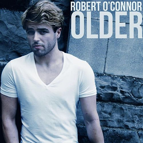 Older by Robert O'Connor