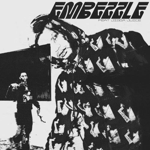Embezzle (feat. Jigga Juice) von Guapdad 4000