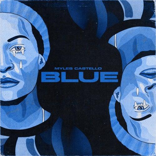 Blue by Myles Castello
