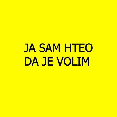 JA SAM HTEO DA JE VOLIM by Mimo