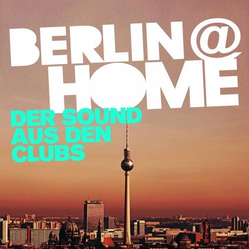 Berlin at Home 2020 - Der Sound aus den Clubs by Various Artists
