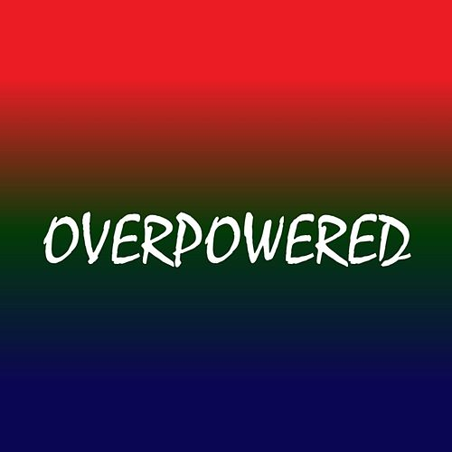 Overpowered von Ltlk