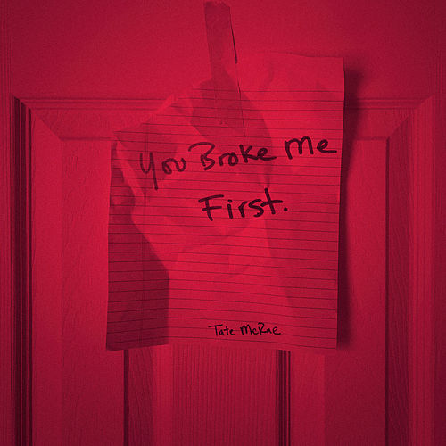 you broke me first by Tate McRae