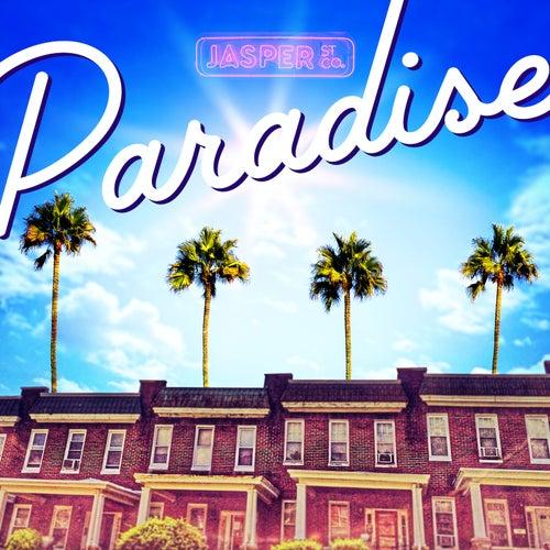 Paradise by Jasper Street Co.