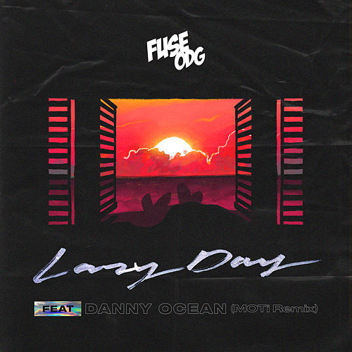 Lazy Day (feat. Danny Ocean) (MOTi Remix) by Fuse ODG