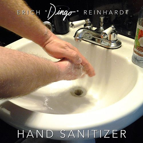 Hand Sanitizer by Erich Dingo Reinhardt