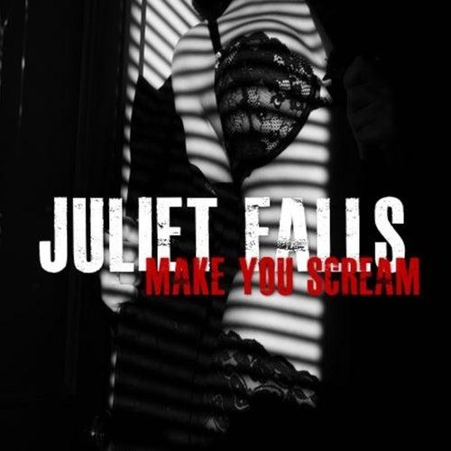 Make You Scream de Juliet Falls