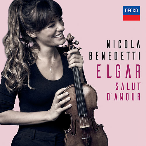 Elgar: Salut d'amour, Op. 12 by Nicola Benedetti