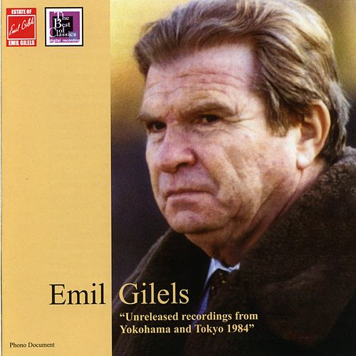 Brahms, Schumann & Mendelssohn: Piano Works (Live) by Emil Gilels