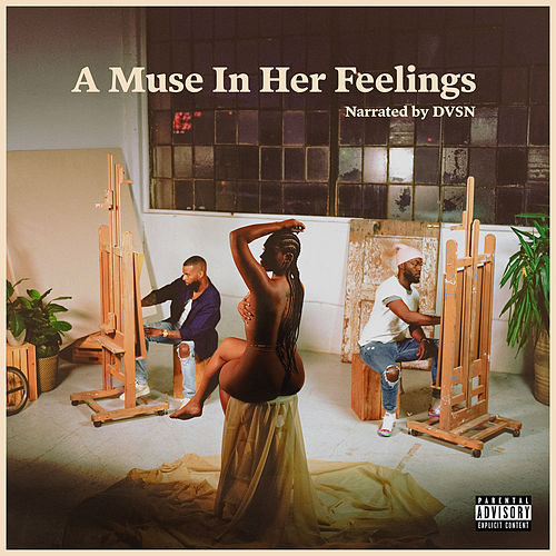 A Muse In Her Feelings by dvsn