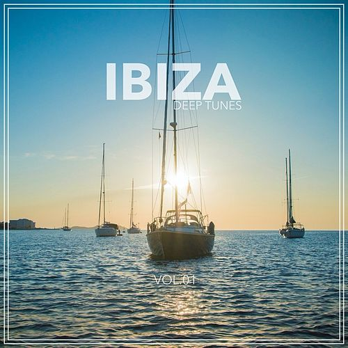 Ibiza - Deep Tunes, Vol. 01 von Various Artists
