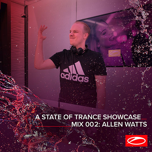 A State Of Trance Showcase - Mix 002: Allen Watts van Allen Watts