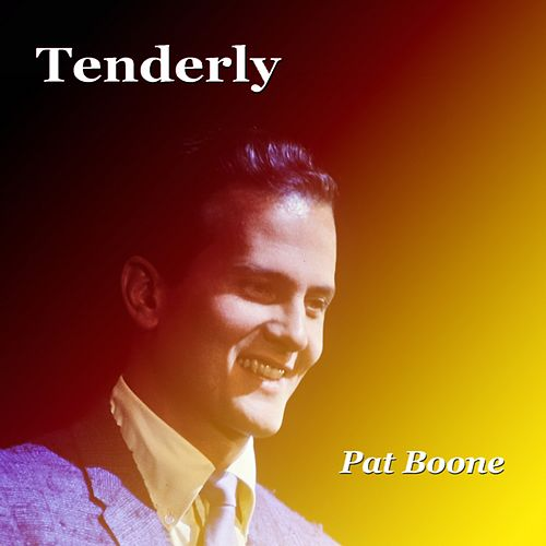 Tenderly de Pat Boone