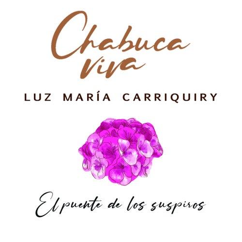 El Puente de los Suspiros de Luz María Carriquiry