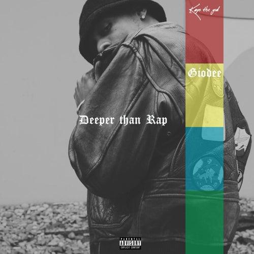 Deeper Than Rap by Kayo The God