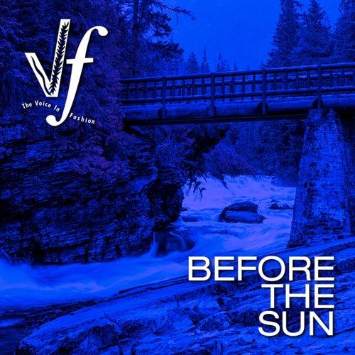 Before the Sun de The Voice In Fashion