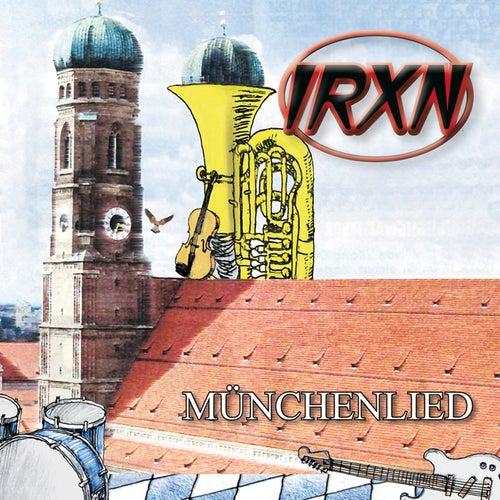 Münchenlied von Irxn
