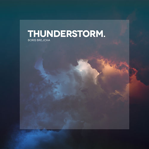 Thunderstorm EP de Boris Brejcha
