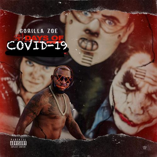 31 DAYS OF COVID-19 de Gorilla Zoe