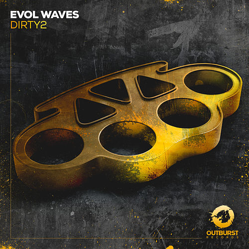 Dirty2 by Evol Waves