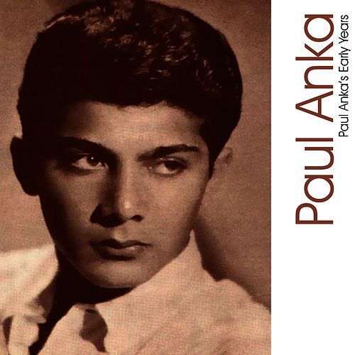 Paul Anka's Early Years de Paul Anka