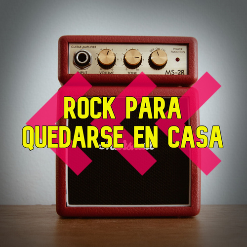 Rock Para Quedarse en Casa de Various Artists