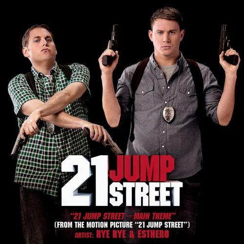 21 Jump Street - Main Theme (From the Motion Picture '21 Jump Street') von Rye Rye