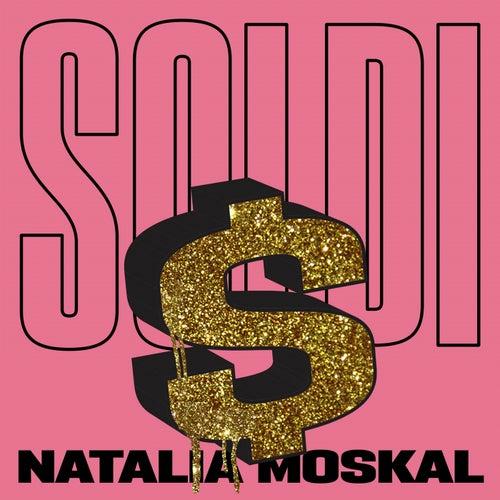 Soldi by Natalia Moskal