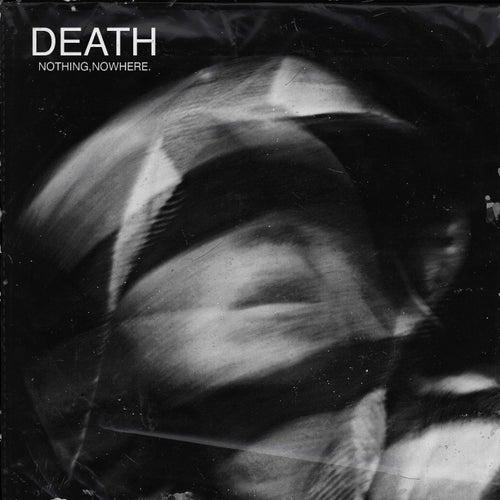death van Nothing,Nowhere.