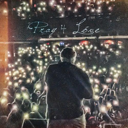 Pray 4 Love by Rod Wave