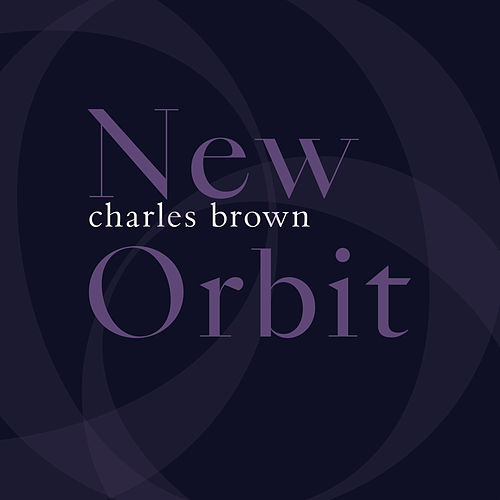 New Orbit von Charles Brown