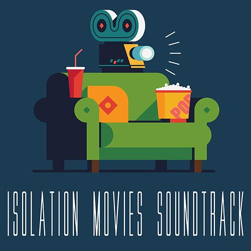 Isolation Movies Soundtrack de Fandom