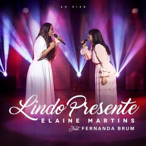 Lindo Presente (Ao Vivo) by Elaine Martins