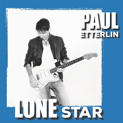 Lone Star von Paul Etterlin