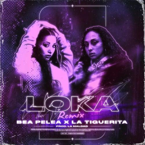 Loka (Remix) de Bea Pelea