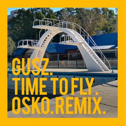 Time to Fly (Osko remix) de Gusz