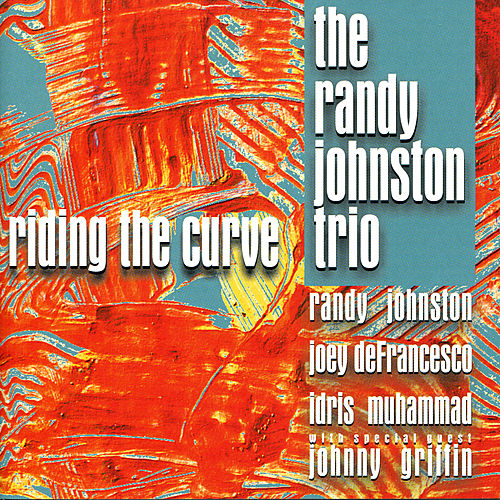Riding the Curve de Randy Johnston