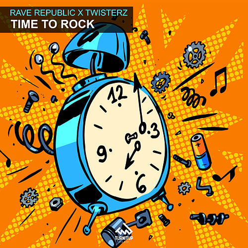Time To Rock by Rave Republic