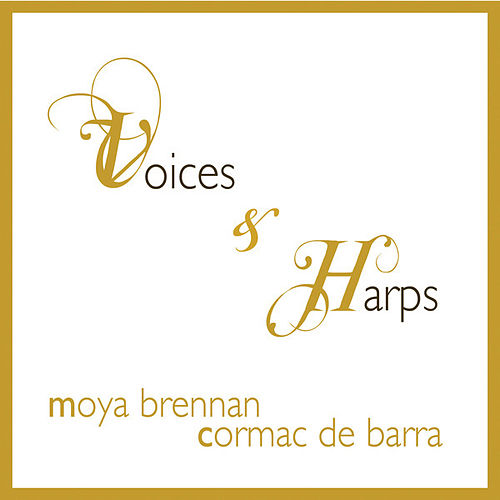 Voices and Harps de Moya Brennan
