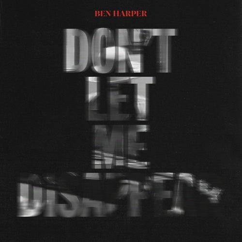 Don't Let Me Disappear de Ben Harper