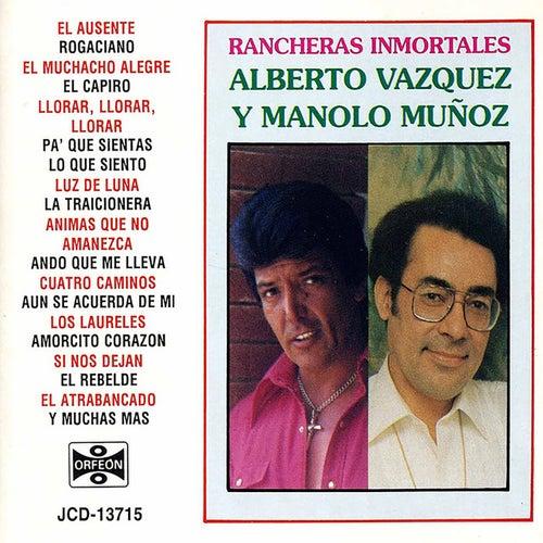 Rancheras Inmortales de Alberto Vazquez