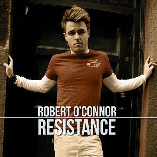 Resistance by Robert O'Connor
