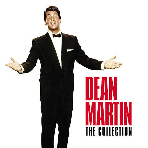 The Collection (Digitally Enhanced Recording) de Dean Martin