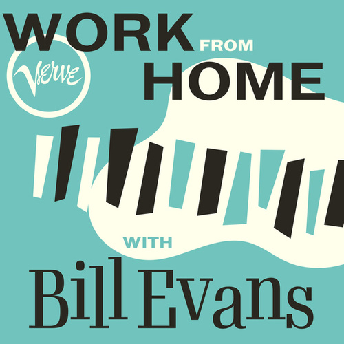 Work From Home with Bill Evans de Bill Evans
