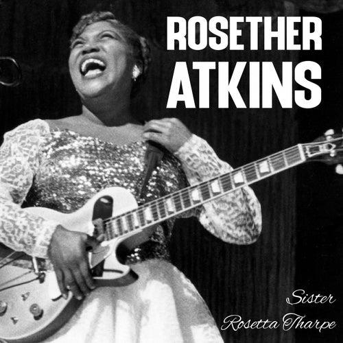Rosether Atkins de Sister Rosetta Tharpe
