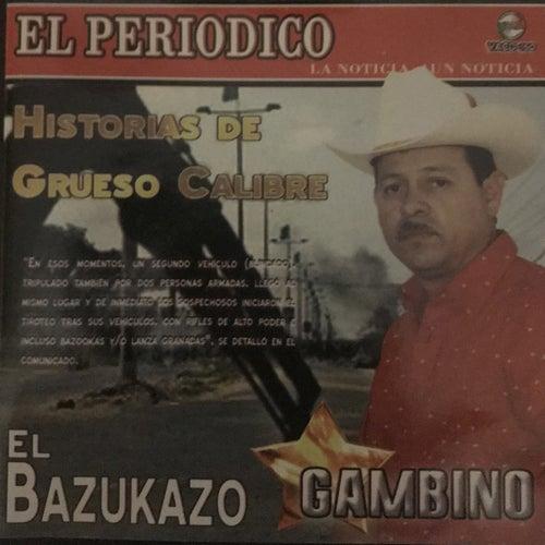 Historias De Grueso Calibre von Gambino